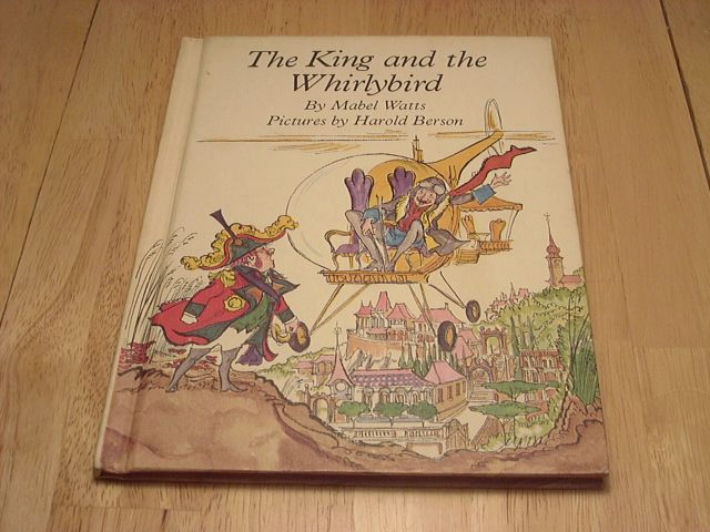 the-king-and-the-whirlybird-mabel-watts-book